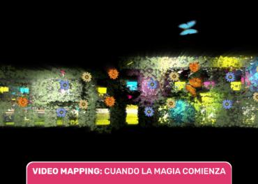 El video mapping: Cuando la magia comienza
